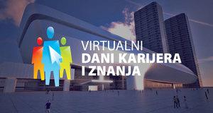 Virtualni dani karijera i znanja: Poslodavci su online, a gdje si ti?
